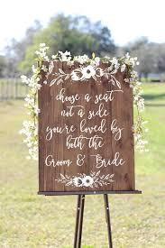 wedding seating signs choose a seat not a side you re loved by both the groom and