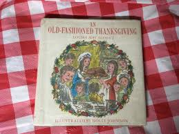 an fashioned thanksgiving louisa may alcott an fashioned by alcott edition abebooks
