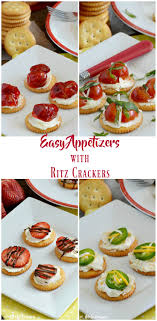 easy appetizers 4 easy appetizers with ritz crackers meatloaf and melodrama