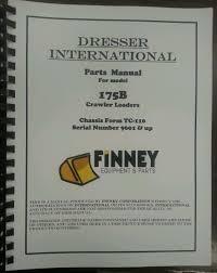 international dresser 175b crawler loader parts manual book tc 110