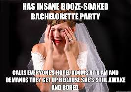 Bachelorette Party Meme - has insane booze soaked bachelorette party calls everyone s hotel
