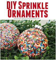 diy sprinkle ornaments the happier homemaker