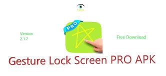 lock screen pro apk gesture lock screen pro apk free trickkas