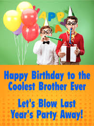let u0027s have fun happy birthday card for brother birthday