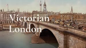 what london looked like in victorian era youtube