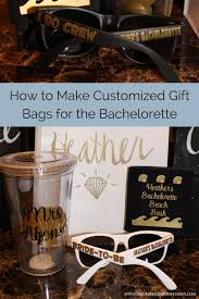 bachelorette party gift bags how to make customized gift bags for the bachelorette party