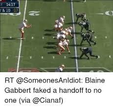 Blaine Gabbert Meme - t 1417 t 1017 rt blaine gabbert faked a handoff to no one via