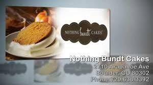 nothing bundt cakes reviews boulder co 720 638 3392 youtube