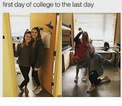 First Day Of College Meme - first day of college to the last day college meme on me me