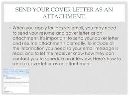 How To Send A Resume Via Email Writing A Cover Letter Tips And Instructions Ppt Video Online