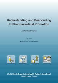 Understanding And Responding To Pharmaceutical Promotion A