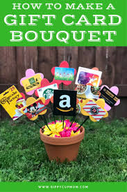 How To Make A Candy Bouquet How To Make A Gift Card Bouquet Sippy Cup Mom