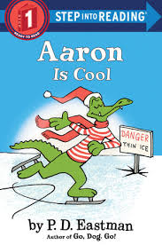 by p d aaron is cool by p d eastman penguinrandomhouse