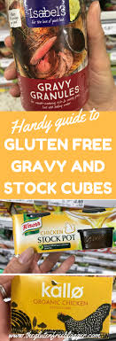gluten free cubes guide to gluten free gravy and stock cubes and pots from the gluten