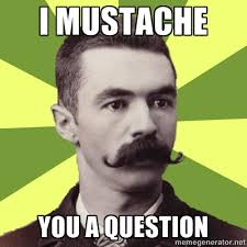 Sean Connery Mustache Meme - i moustache you a question meme moustache best of the funny meme