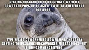 Awkward Seal Meme - is there a super mega awkward seal meme i m pretty sure this is
