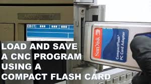 load and save a cnc program using a compact flash card youtube