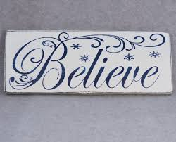 believe with snowflakes wood hand painted sign for inspirational