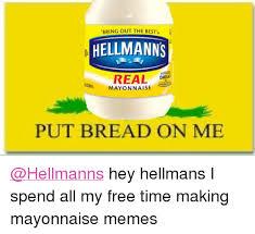 Mayonnaise Meme - 25 best memes about mayonnaise meme mayonnaise memes