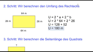 rechteck fläche berechnen vs umfanggleiches quadrat seitenlänge berechnen