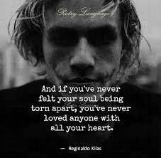 Love Being Me Quotes by And If You U0027ve Never Felt Your Soul Being Torn Apart You U0027ve Never