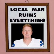Brandon Weeden Memes - tony romo won t have surgery out for 8 weeks nfl