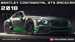 bentley price 2018 2018 bentley continental gt3 racecar review rendered price specs