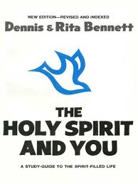 the holy spirit and you a study guide t dennis bennett