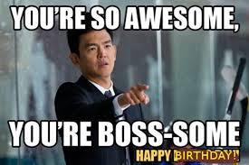 Awesome Birthday Memes - 49 funniest boss birthday meme images photos wishmeme