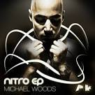 Michael Woods – Nitro (If you