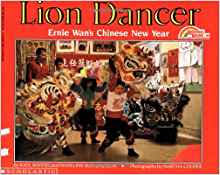 lion dancer book lion dancer ernie wan s new year reading rainbow books