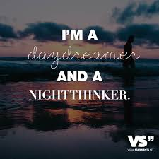 heimweh spr che i m a daydreamer and a nightthinker visual statements leben