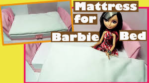 mattress for barbie bed how to make a mattress for doll bed