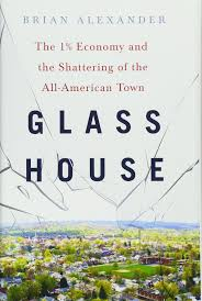 glass house the 1 economy and the shattering of the all american