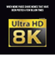 Memes Hd - when meme pages share memes that have been posted a few billion
