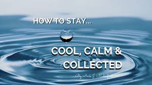 calm cool collected how to stay calm cool and collected mastering ascension