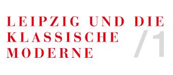 Die K He Leipzig Und Die Klassische Moderne 1 Kunsthalle Der Sparkasse