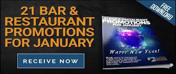 21 easy restaurant marketing ideas for january bar restaurant