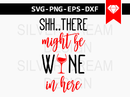wine glass sayings svg this might be wine svg file funny coffee mug svg might be vodka