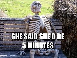 Skeleton Meme - 12 funny waiting skeleton memes