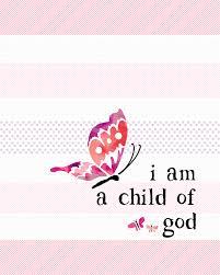 free i am a child of god printable lil u0027 luna
