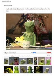 Kermit Meme My Face When - the kermit face kermit the frog know your meme