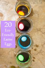 eco easter eggs 20 eco friendly easter eggs crafting a green world