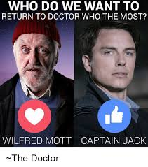 Wilfred Meme - who do we want to return to doctor who the most wilfred mott