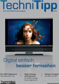 wohnplus deggendorf technitipp digital einfach besser fernsehen das technisat