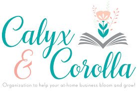 calyx u0026 corolla organization to help your at home business bloom