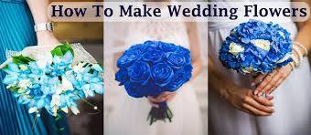 How To Make Wedding Bouquets How To Make Wedding Flowers Wedding Latest