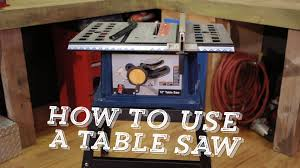can you use a table saw as a jointer how to use a table saw video diy