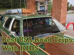 family road trip the best usa road trip for real