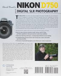 david busch u0027s nikon d750 guide to digital slr photography david